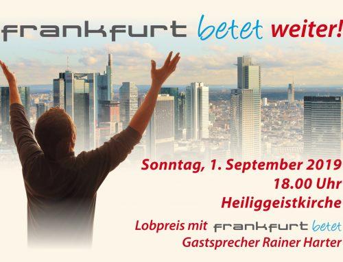 Frankfurt betet weiter – Gottesdienst am 1. September